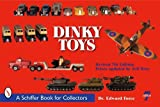 img - for Dinky Toys (Schiffer Book for Collectors) by Dr Edward Force (2009-09-01) book / textbook / text book