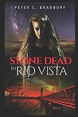 Stone Dead in Rio Vista Paperback