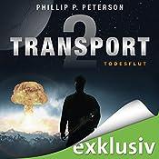 Todesflut (Transport 2) | Phillip P. Peterson