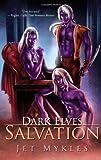 img - for Salvation (Dark Elves, Books 3-4) book / textbook / text book