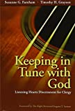 img - for Keeping in Tune with God: Listening Hearts Discernment for Clergy book / textbook / text book