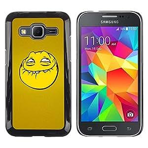 Be Good Phone Accessory // Dura Cáscara cubierta Protectora Caso Carcasa Funda de Protección para Samsung Galaxy Core Prime SM-G360 // Troll Smiley Face