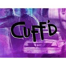 Cuff'd Season 1