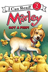 Marley: Not a Peep! (I Can Read Level 2) (English Edition) eBook Kindle