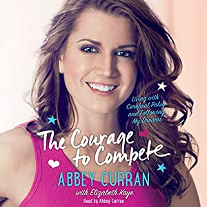 The Courage to Compete Audiobook