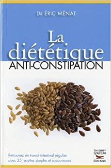 Di�t�tique anti-constipation (La)
