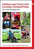 Complex Cerebral Palsy - Care and Management