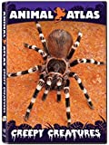 Animal Atlas:  Creepy Creatures