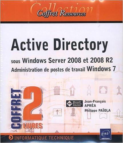 Téléchargement Active Directory sous Windows Server 2008 et 2008 R2 - Administration de postes de travail Windows 7 - (Coffret de 2 livres) pdf, epub