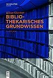 Bibliothekarisches Grundwissen