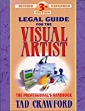 Legal Guide for the Visual Artist, Tad Crawford, 0927629119