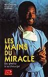 Les mains du miracle : Du ghetto à la chirurgie par Carson