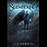 Slumbering: An Epic Fantasy Adventure Series (The Starlight Chronicles Book 1)