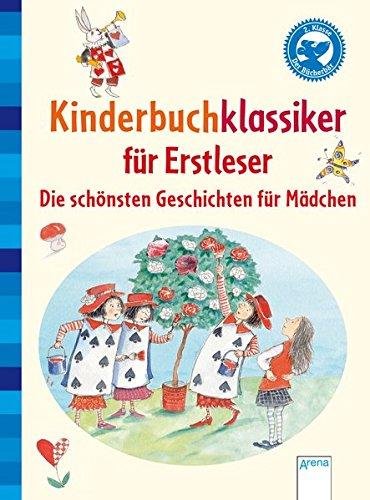 Kinderbuchklassiker für Erstleser: Die schönsten Geschichten für Mädchen