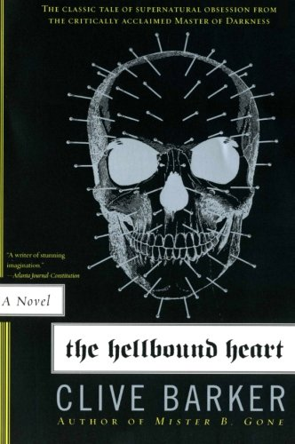 The Hellbound Heart: A Novel