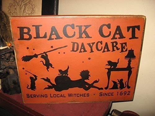 Adonis554Dan Black Cat Daycare Serving Local Witches HandPrinted Primitive Halloween Wood Sign Plaque ()