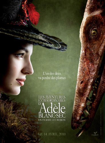 The Extraordinary Adventures of Adele Blanc-Sec POSTER Movie (27 x 40 Inches - 69cm x 102cm) (2010) (French Style C) (The Extraordinary Adventures Of Adele Blanc Sec 2010)