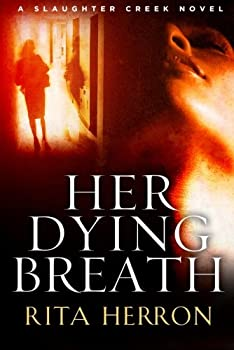 Her Dying Breath 1477805931 Book Cover