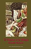 l amour et la magie manuel pratique pour les grands rituels de magie d amour french edition