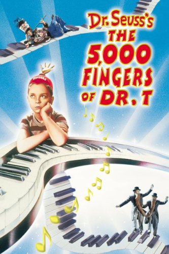 The 5,000 Fingers Of Dr. T. - Dr Thousand