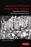 Democracy without Competition in Japan