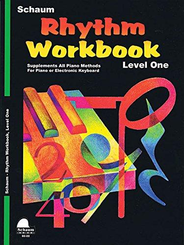 Rhythm Workbook  Level 1  Schaum Publications Rhythm Workbook
