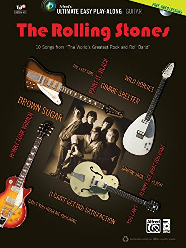 Ultimate Easy Guitar Play-Along -- The Rolling Stones: 10 Songs from
