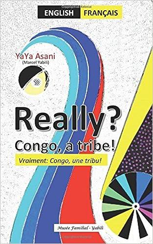Book Really vraiment Congo une tribu a tribe: Bilingue : Anglais-Français