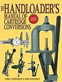 The Handloader's Manual of Cartridge Conversions