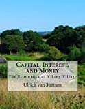img - for Capital, Interest, and Money: The Economics of Viking Village book / textbook / text book