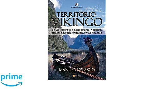 Territorio Vikingo (El viajero intrepido) (Spanish Edition): Manuel Velasco: 9788499673615: Amazon.com: Books