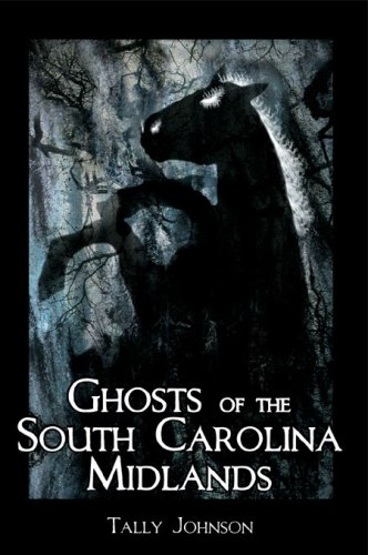 Ghosts of the South Carolina Midlands (Haunted America) ebook