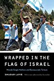 "Smadar Lavie, ""Wrapped in the Flag of Israel: Mizrahi Single Mothers and Bureaucratic Torture (Revised Edition)"" (U Nebraska Press, 2018)"