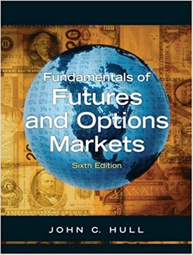 Fundamentals of Futures and Options Markets and Derivagem Package (6th Edition)