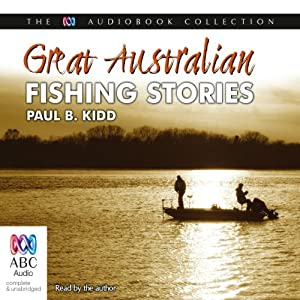 Great Australian Fishing Stories Audiobook