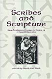 Scribes and Scripture: New Testament Essays in Honor of J. Harold Greenlee