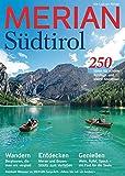 MERIAN Südtirol: Sehen, Staunen, Genießen, Bleiben (MERIAN Hefte)