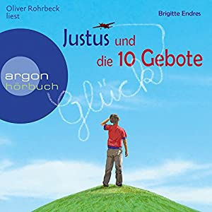 Justus und die 10 Gebote Hörbuch