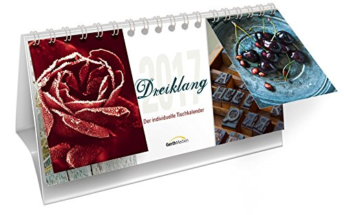 Dreiklang 2017*: Der individuelle Tischkalender.