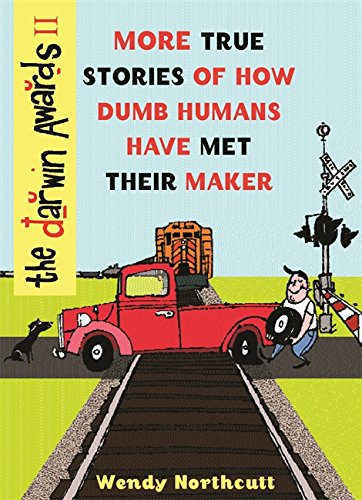 Factory Maker Label (The Darwin Awards II: More True Stories of How Dumb Humans Have Met Their Maker)