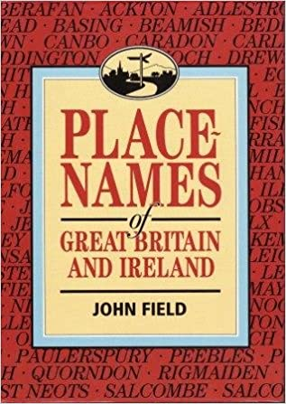 Place-Names of Great Britain and Ireland: John Field: 9780715374399