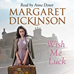 Wish Me Luck | Margaret Dickinson