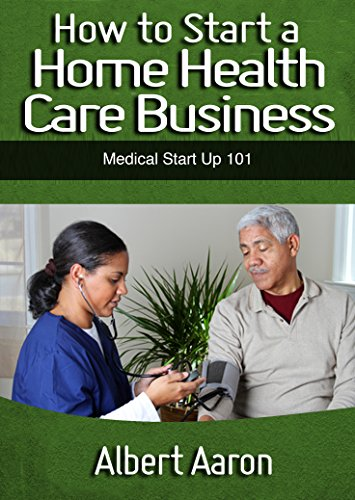 Start Home Health Care Business ebook