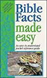 Bible Facts Made Easy, Hendrickson Publishers, Inc. Staff, 1565637909