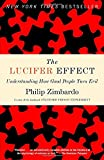 img - for The Lucifer Effect: Understanding How Good People Turn Evil book / textbook / text book