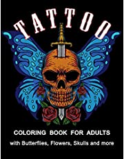 Tattoo Coloring Book for Adults: 54 Beautiful Modern Tattoo Designs Such As Butterflies, Flowers, Skulls, Roses, Snakes and More ! | Relaxation Tattoo Coloring Book for Adult