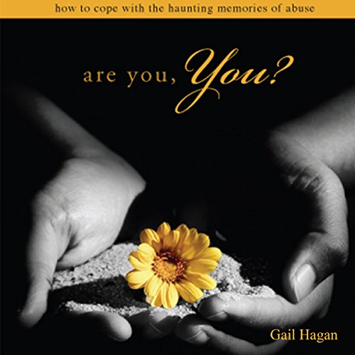 Are You, You?: How to Cope with the Haunting Memories of Abuse by Tate Publishing