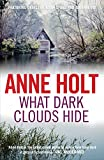 What Dark Clouds Hide by Anne Holt front cover