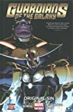 Guardians of the Galaxy Volume 4: Original Sin (Guardians of the Galaxy (Marvel))