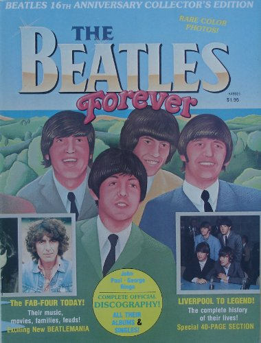The Beatles Forever 16th Anniversary Collector`s Magazine 1978